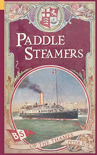 9780752417318: Paddle Steamers of the Thames (Archive Photographs: Images of England)