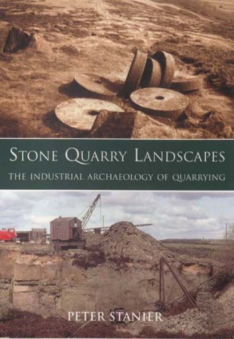 9780752417516: Stone Quarry Landscapes