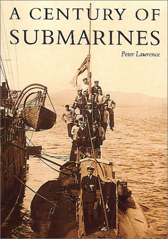 9780752417554: A Century of Submarines