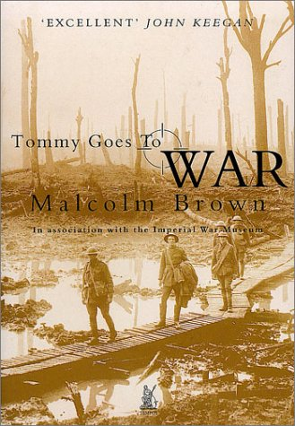 TOMMY GOES TO WAR.: Brown, Malcom.