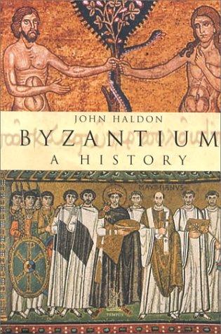 9780752417776: Byzantium: A History