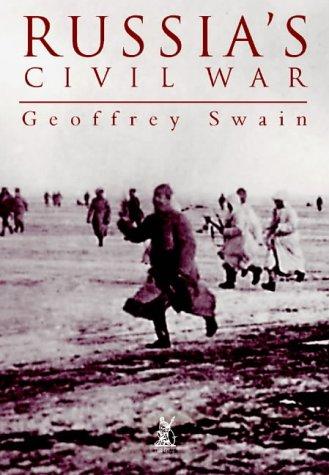 9780752417905: Russia's Civil War