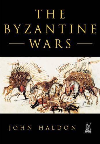 9780752417950: The Byzantine Wars