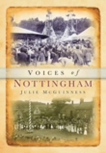 Voices of Nottinghamshire (The Century Speaks)