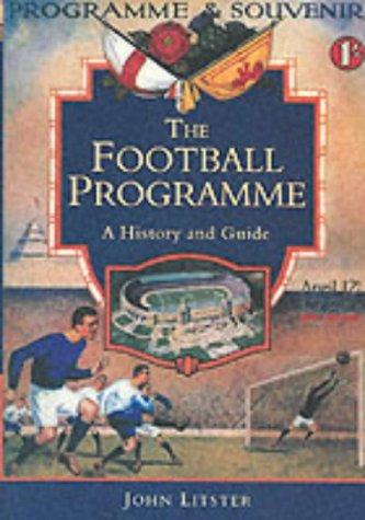 9780752418551: The Football Programme