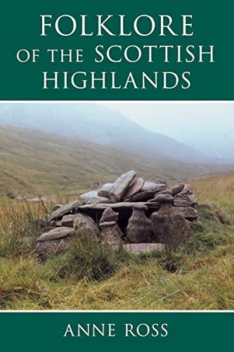 9780752419046: Folklore of the Scottish Highlands