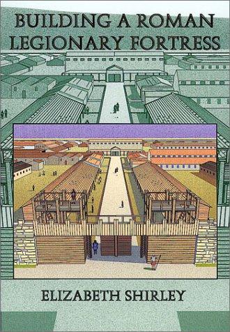 9780752419114: Building a Roman Legionary Fortress