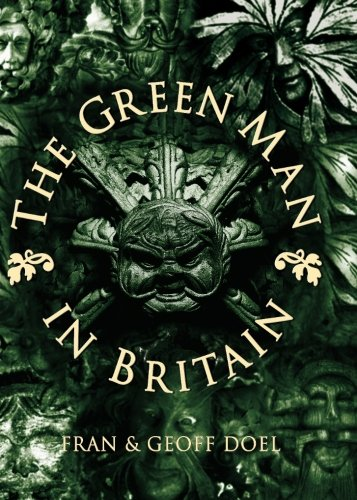9780752419169: The Green Man in Britain