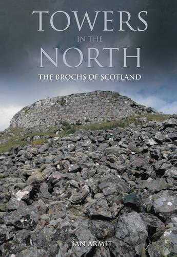 9780752419329: Towns in the North: The Brochs of Scotland (Revealing History (Paperback))