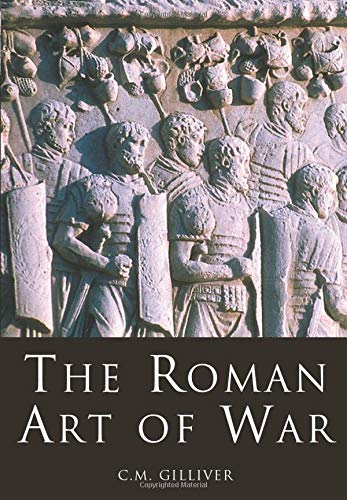 9780752419398: The Roman Art of War