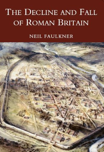 9780752419442: The Decline and Fall of Roman Britain