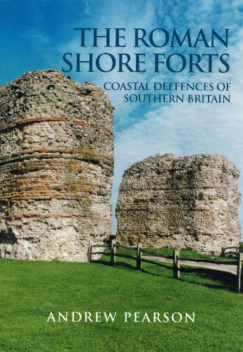 9780752419497: The Roman Shore Forts: Coastal Defences of Southern Britain