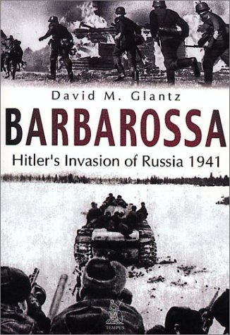 9780752419794: Barbarossa: Hitler's Invasion of Russia 1941