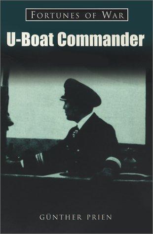 9780752420257: U Boat Commander (Fortunes of War)