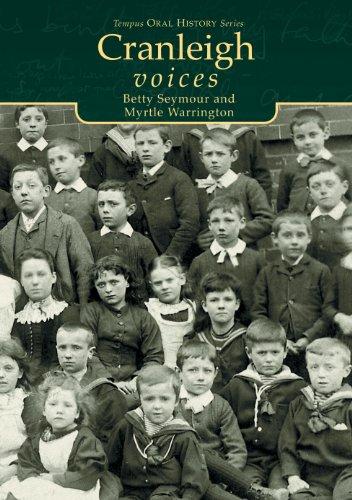 9780752420530: Cranleigh Voices (Tempus Oral History) (Tempus Oral History S.)