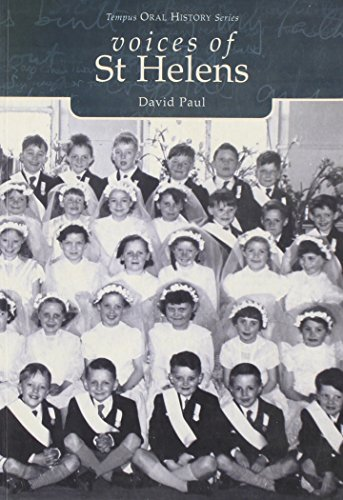 9780752420660: Voices of St. Helens (Tempus Oral History)