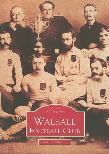 Walsall Football Club- Images of Sport-Archive Photographs