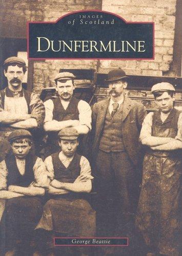 Dunfermline(Images of Scotland): Beattie, George