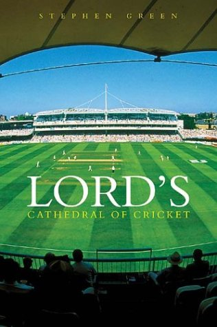Lord's: The Cathedral of Cricket.