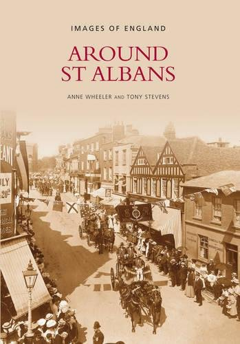 9780752422893: Around st Albans (Archive Photographs: Images of England)
