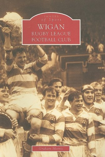 9780752422992: Wigan: Rugby League Football Club (Archive Photographs: Images of Sport)