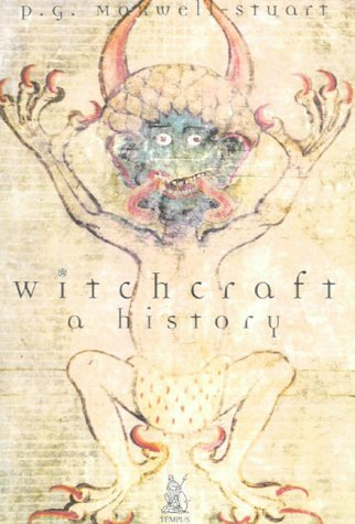 9780752423050: Witchcraft: a History