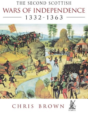 9780752423128: The Second Scottish Wars of Independence 1332-1363