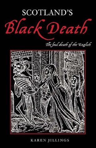 9780752423142: Scotland's Black Death: The Foul Death of the English