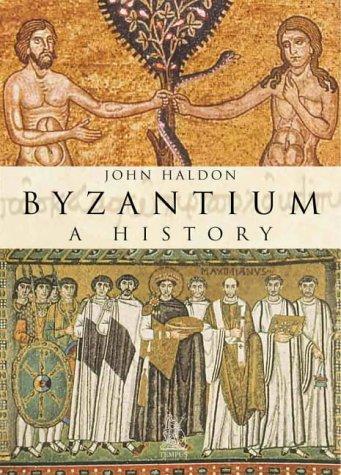 9780752423432: Byzantium: A History