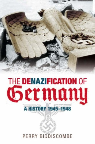 9780752423463: The Denazification of Germany 1945-1950