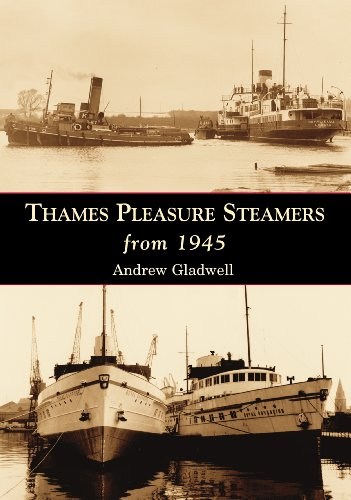 Thames Pleasure Steamers from 1945