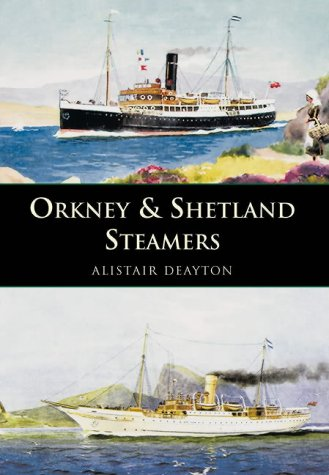9780752423777: Orkney and Shetland Steamers