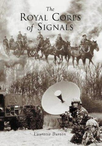 The Royal Corps of Signals: Burton, Laurette
