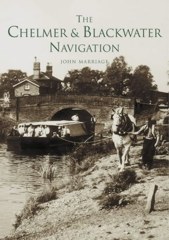 9780752423920: The Chelmer and Blackwater Navigation