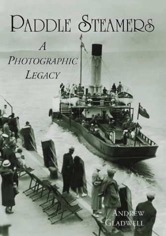 Paddle Steamers: A Photographic Legacy
