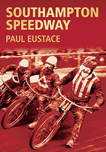 9780752424330: Southampton Speedway (Images of Sport)