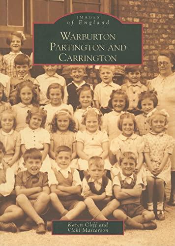 9780752424767: Warburton, Partington and Carrington (Images of England)