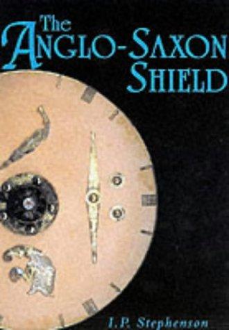 The Anglo-Saxon Shield: I. P. Stephenson