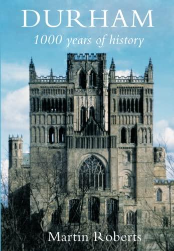 9780752425375: Durham: 1000 Years of History
