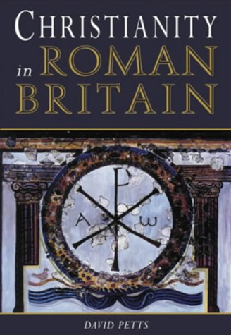 Christianity in Roman Britain: PETTS, David