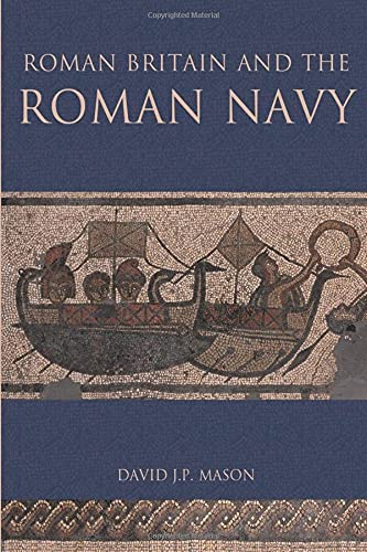 9780752425412: Roman Britain and the Roman Navy