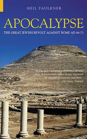 9780752425733: Apocalypse: The Great Jewish Revolt Against Rome AD 66-73