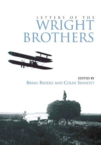 Letters of the Wright Brothers.