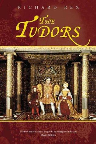 9780752425887: The Tudors (Revealing History)