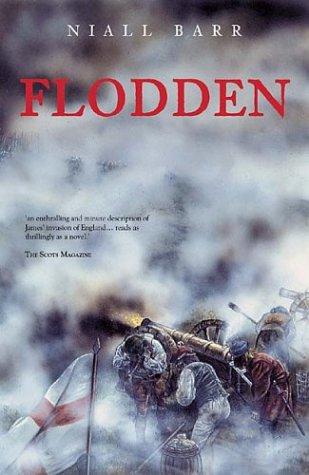 Flodden (Revealing History): Barr, Niall