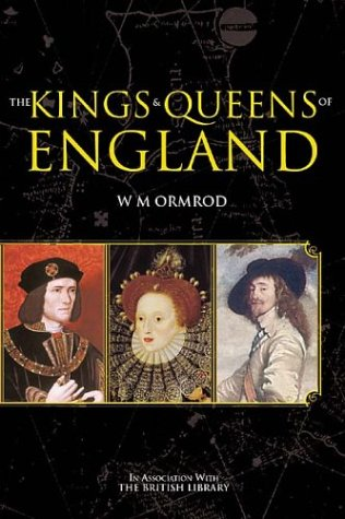 9780752425986: The Kings and Queens of England