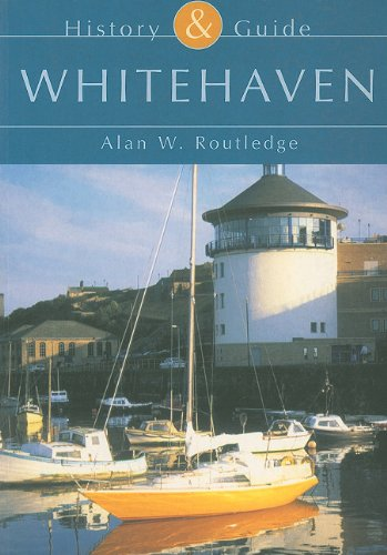 Whitehaven (Tempus History & Guide) (Tempus History: Alan Routledge