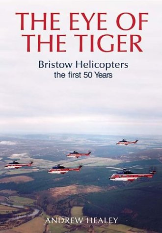9780752426976: Leading from the Front: Bristow Helicopters the First 50 Years (Revealing History)