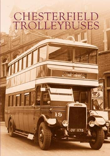 9780752427607: Chesterfield Trolleybuses