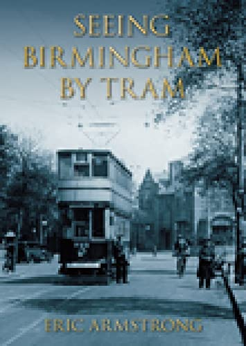 Seeing Birmingham by Tram